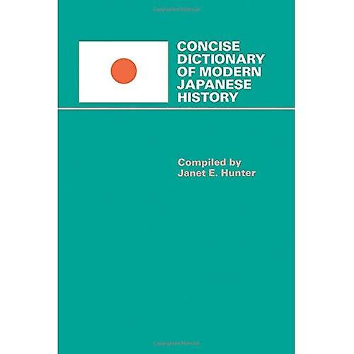 Concise Dictionary of Modern Japanese History