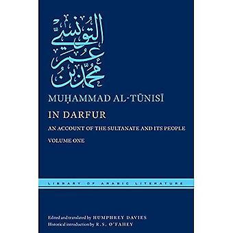 Au Darfour, Volume One: Un compte du Sultanat et son peuple, Volume One (bibliothèque de littérature arabe)