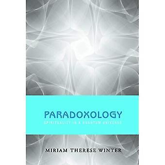 Paradoxology: Andlighet i ett Kvantuniversum