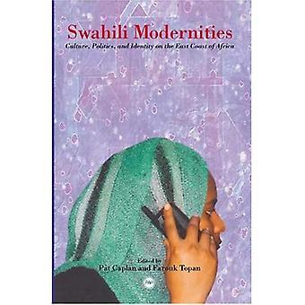 Swahili Modernities: Kultur, politikk og identitet på østkysten av Afrika