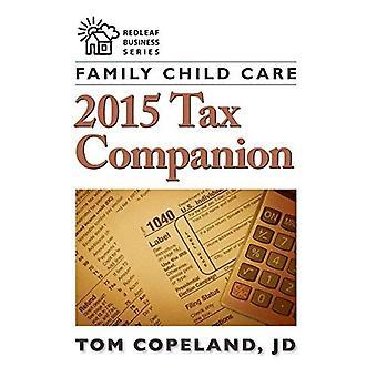 Familj barn vård 2015 skatt följeslagare (Redlead Business-serien)
