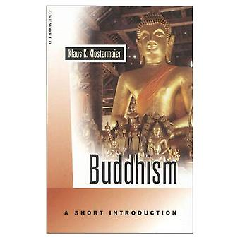 Buddhism: A Short Introduction (Oneworld Short Guides): A Short Introduction (Oneworld Short Guides)