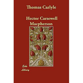 Thomas Carlyle por MacPherson y Hector Carsewell
