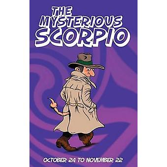 The Mysterious Scorpio by Rosenvald & Therrie