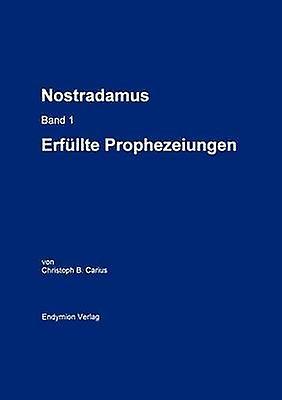 Nostradamus Bd. 1 by Carius & Christoph B.