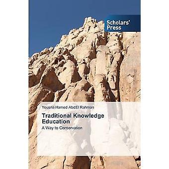 Traditionell kunskap utbildning av Hamed AbdEl Rahman Yousria