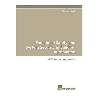 Functionele veiligheid en beveiliging van het systeem in domotica door Novak & Thomas