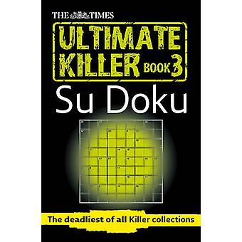 تايمز القاتل في نهاية المطاف سو دوكو الكتاب 3 -- 120 من دوك سو الأكثر فتكا
