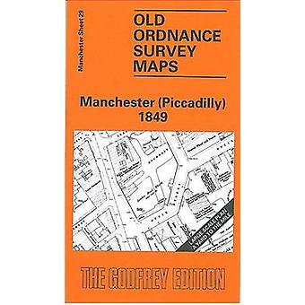 Manchester (Piccadilly) 1849 - Manchester Sheet 29 (Facsimile of 1849