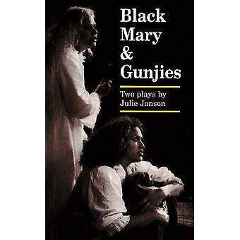 Black Mary & Gunjies by Julie Janson - 9780855752927 Book