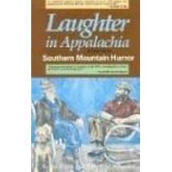 Laughter in Appalachia by Loyal Jones - Billy Edd Wheeler - 978087483