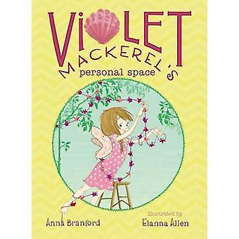 Violet Mackerel's Personal Space by Anna Branford - Elanna Allen - 97