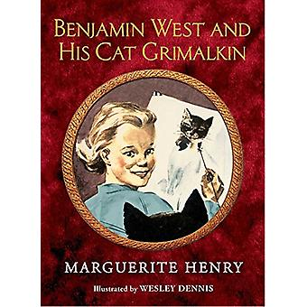 Benjamin West and His Cat Grimalkin by Marguerite Henry - 97814814039