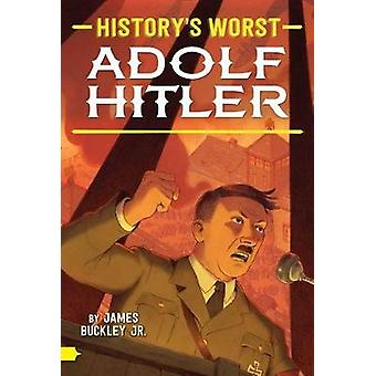 Adolf Hitler by James Buckley - 9781481479424 Book