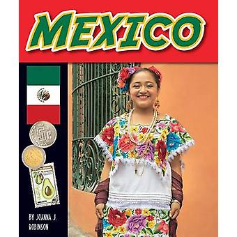 Mexico by Joanna J Robinson - 9781634070539 Book