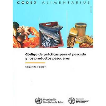 Code of Practice for Fish and Fishery Products (2nd Revised edition)