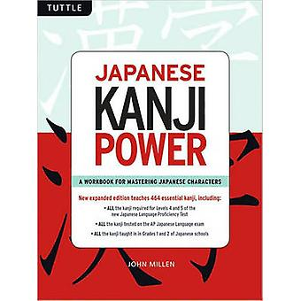 Japanese Kanji Power by John Millen - 9784805308592 Book