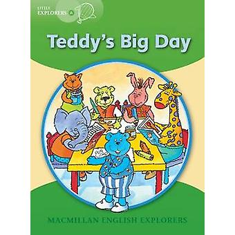 Little Explorers A - Teddy's Big Day by Barbara Mitchellhill - Louis F