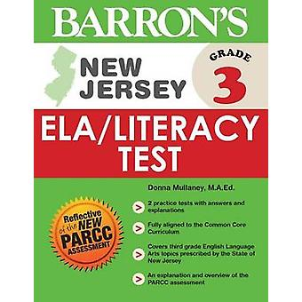 Barron's New Jersey Grade 3 ELA/Literacy Test by Donna Mullaney - 978