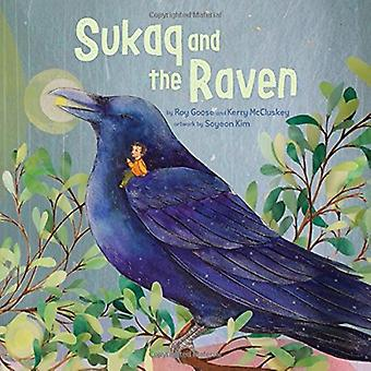 Sukaq and the Raven by Roy Goose - 9781772271393 Book