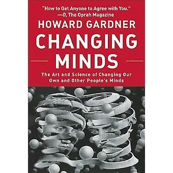 Changer les esprits - l'Art et la Science de l'évolution de notre propre et autre Peo