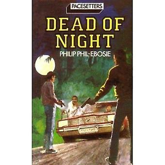 PacesettersDead Of Night Pr par Philip Phil Ebosie