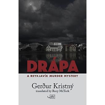 Drpa A Reykjavk Murder Mystery by Kristn & Gerur