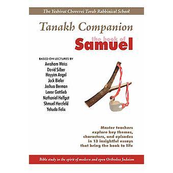 Yeshivat Chovevei Torah Tanakh Companion The Book of Samuel by Silber & David