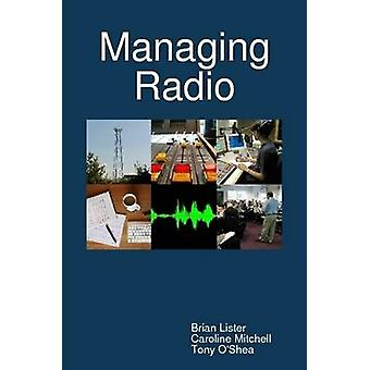 Managing Radio by Mitchell & Caroline