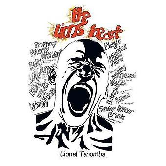 The Lions Heart by Tshomba & Lionel