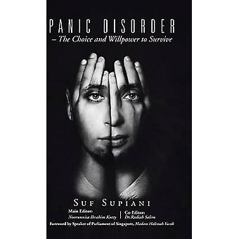 Panic Disorder  The Choice and Willpower to Survive by Supiani & Suf