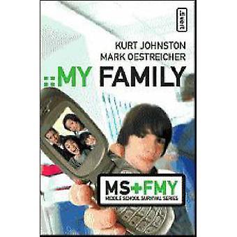 My Family by Johnston & Kurt