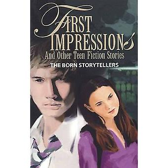 First Impressions and Other Teen Fiction Stories by Price & Kevin