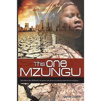 This One Mzungu by Dickins & Glynis