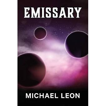 Emissary by Leon & Michael