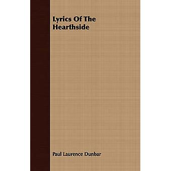 Lyrics Of The Hearthside by Dunbar & Paul Laurence