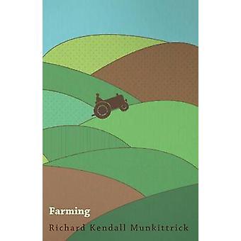 Farming by Munkittrick & Richard Kendall