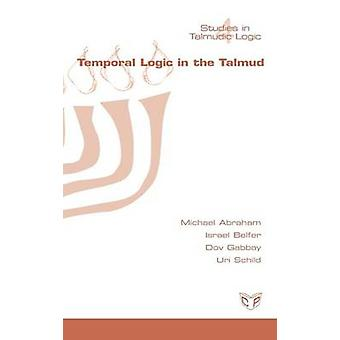 Temporal Logic in the Talmud by Abraham & Michael