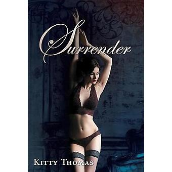 Surrender by Thomas & Kitty