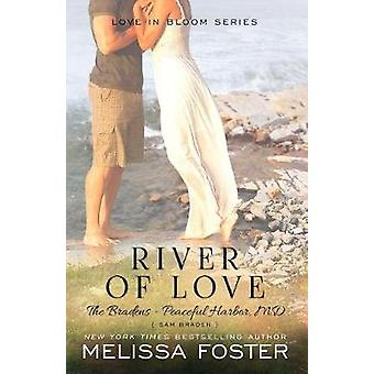 River of Love The Bradens at Peaceful Harbor Sam Braden by Foster & Melissa