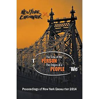Proceedings of the New York Encounter 2014 by Simmonds & Frank