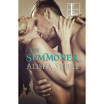 The Summoner by Steele & Alicia