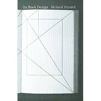 On Book Design by Richard Hendel - 9780300075700 Book
