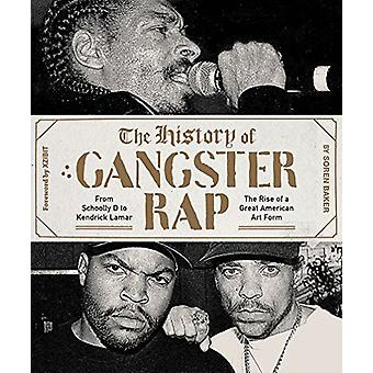 The History of Gangster Rap - From Schoolly D to Kendrick Lamar - the