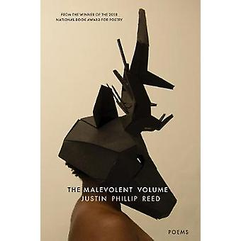 The Malevolent Volume by Justin Phillip Reed - 9781566895767 Book