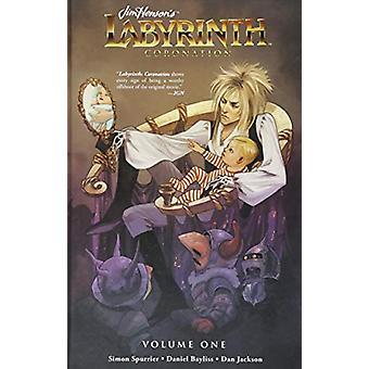 Jim Henson's Labyrinth - Coronation Vol. 1 by Jim Henson - 97816841526