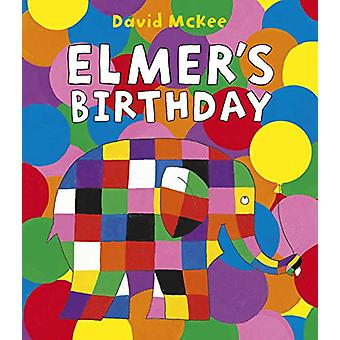 Elmer's Birthday by David McKee - 9781783448906 Book