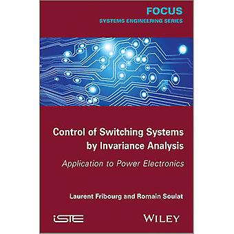 Control of Switching Systems by Invariance Analysis - Applcation to Po