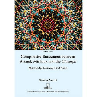 Comparative Encounters Between Artaud - Michaux and the Zhuangzi - Rat