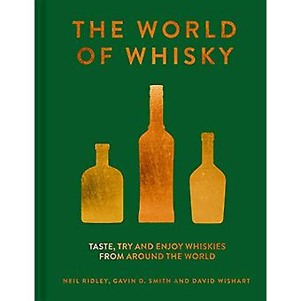 The World of Whisky - Taste - try and enjoy whiskies from around the w